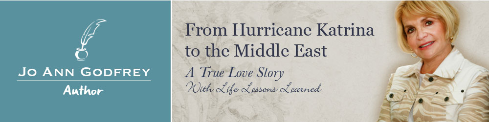 Jo Ann Godfrey, Author of From Hurricane Katrina to the Middle East: A True Love Story...with Life Lessons Learned